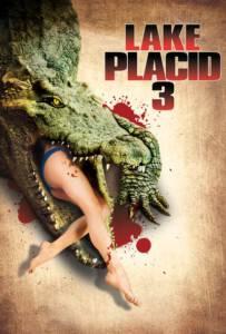 Lake Placid 3 (2010)