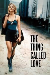 The Thing Called Love (1993) ถนนสายนี้ ขอมีเธอกับเสียงเพลง