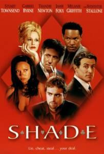 Shade (2003) ซ้อนเหลี่ยม ซ่อนกล คนมหาประลัย