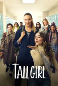 Tall Girl 2019 รักยุ่งของสาวโย่ง