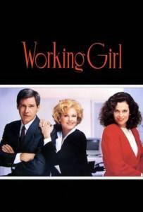 Working Girl 1988 เวิร์คกิ้ง เกิร์ล หัวใจเธอไม่แพ้