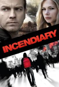 Incendiary (2008)