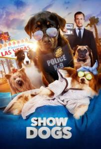 Show Dogs 2018 โชว์ด็อก