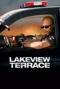 Lakeview Terrace (2008) แอบจ้องภัยอำมหิต
