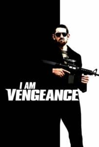 I Am Vengeance (2018)