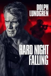 Hard Night Falling (2019)
