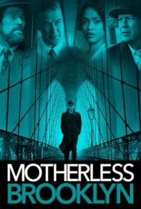 Motherless Brooklyn 2019 สืบกระตุก โค่นอิทธิพลมืด