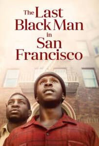 The Last Black Man in San Francisco 2019