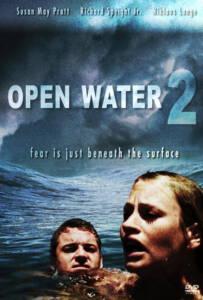 Open Water 2 Adrift 2006 วิกฤตหนีตายลึกเฉียดนรก