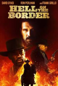 Hell on the Border (2019)