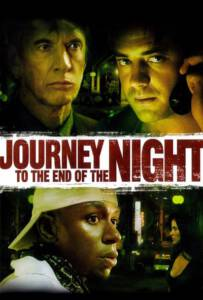 Journey to the End of the Night 2006 คืนระห่ำคนโหดโคตรบ้า