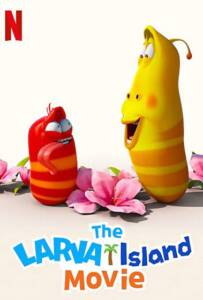 The Larva Island Movie 2020 ลาร์วาผจญภัยบนเกาะหรรษา