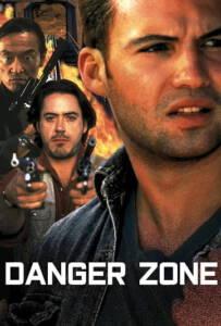 Danger Zone (1996) ผ่านรกโซนเดือด