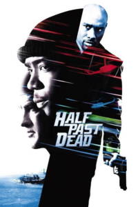 Half Past Dead (2002) ทุบนรกคุกมหาประลัย