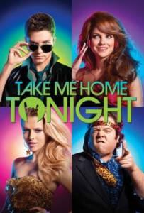 Take Me Home Tonight 2011 ขอคืนเดียว คว้าใจเธอ