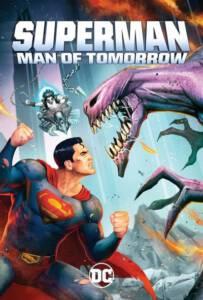 Superman: Man of Tomorrow (2020) ซูเปอร์แมน บุรุษเหล็กแห่งอนาคต