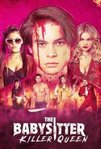 The Babysitter Killer Queen 2020 เดอะ เบบี้ซิตเตอร์ ฆาตกรตัวแม่