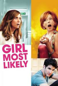 Girl Most Likely 2012 อย่ากั๊กรักให้หมดตัว
