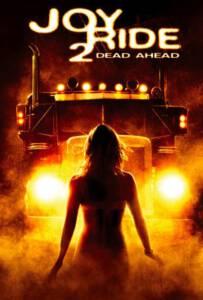 Joy Ride 2 Dead Ahead (2008) เกมหยอกหลอกไปเชือด 2