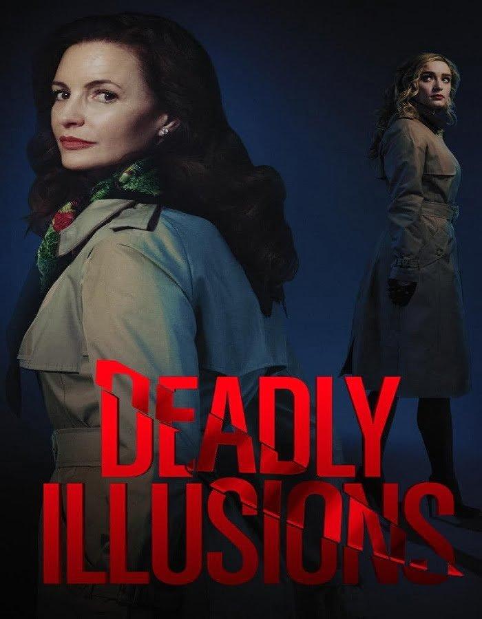Deadly Illusions 2021 หลอน ลวง ตาย