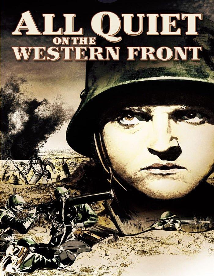 All Quiet on the Western Front 1930 สนามรบ สนามชีวิต