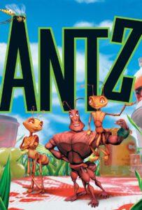 Antz (1998) เปิดโลกใบใหญ่ของนายมด