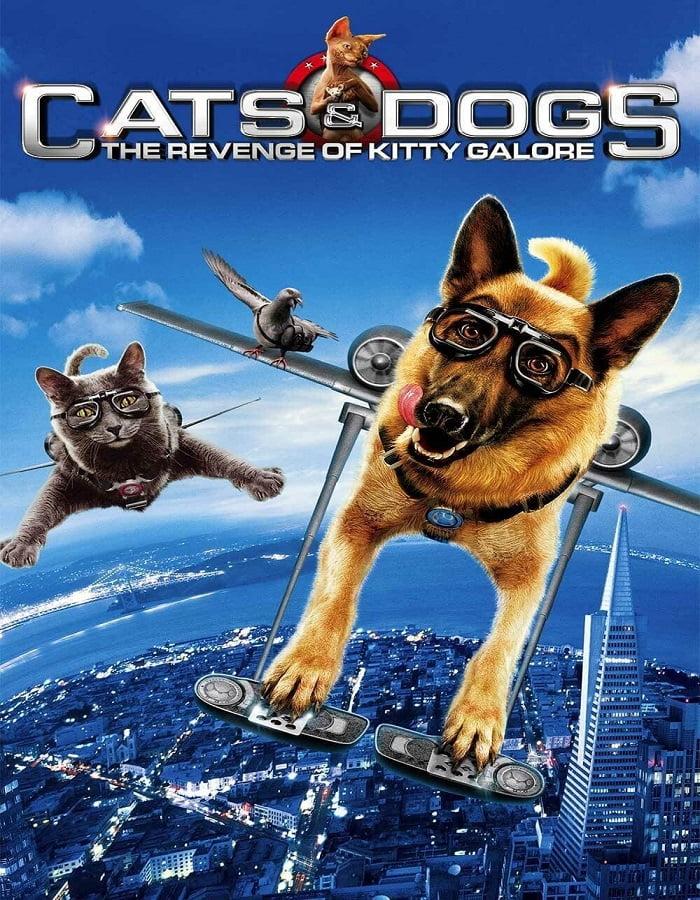 Cats Dogs The Revenge of Kitty Galore 2010 สงครามพยัคฆ์ร้ายขนปุย ภาค 2