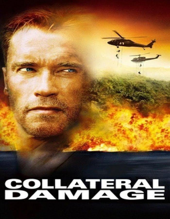 Collateral Damage 2002 คนเหล็กทวงแค้นวินาศกรรมทมิฬ