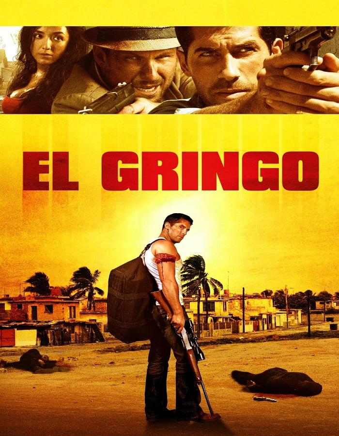 El Gringo 2012 โคตรคนนอกกฎหมาย