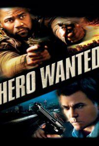 Hero Wanted (2008) หมายหัวล่า...ฮีโร่แค้นระห่ำ