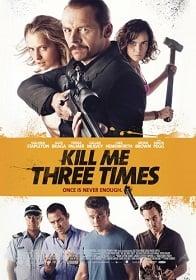 Kill Me Three Times ฝนตกขี้หมูไหล คนอะไรมาพบกัน ซับไทย
