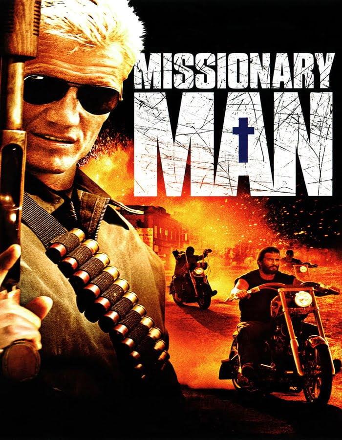 Missionary Man 2007 นักบุญทะลวงโลกันตร์