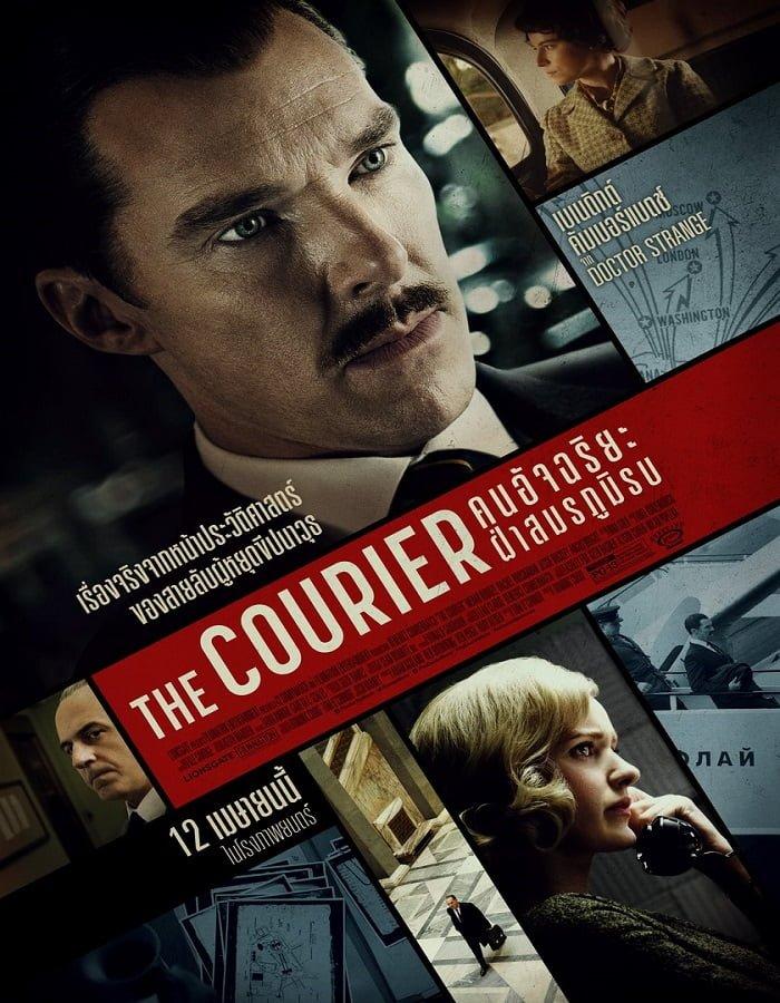 The Courier (2020) คนอัจฉริยะ ฝ่าสมรภูมิรบ