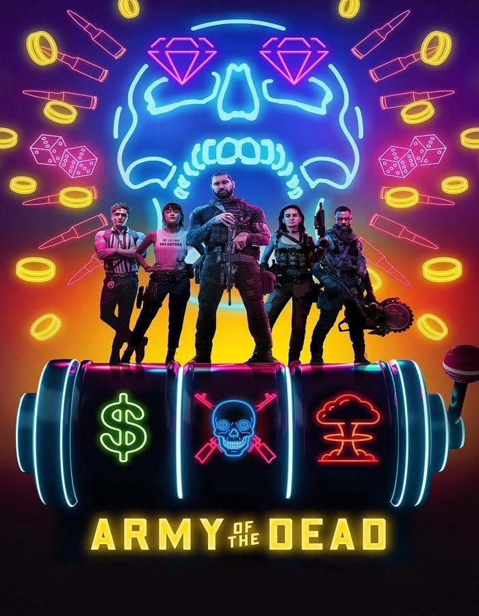 Army of the Dead 2021 แผนปล้นซอมบี้เดือด