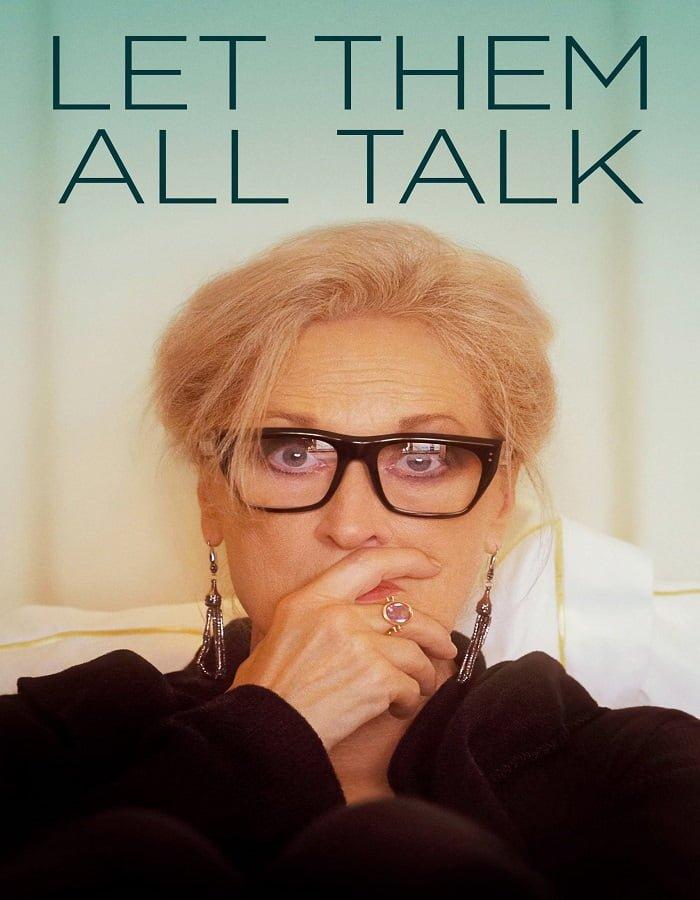 Let Them All Talk 2020 สนทนาภาษาชีวิต