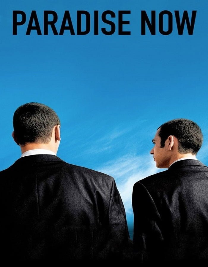 Paradise Now 2005 อุดมการณ์ปลิดโลก
