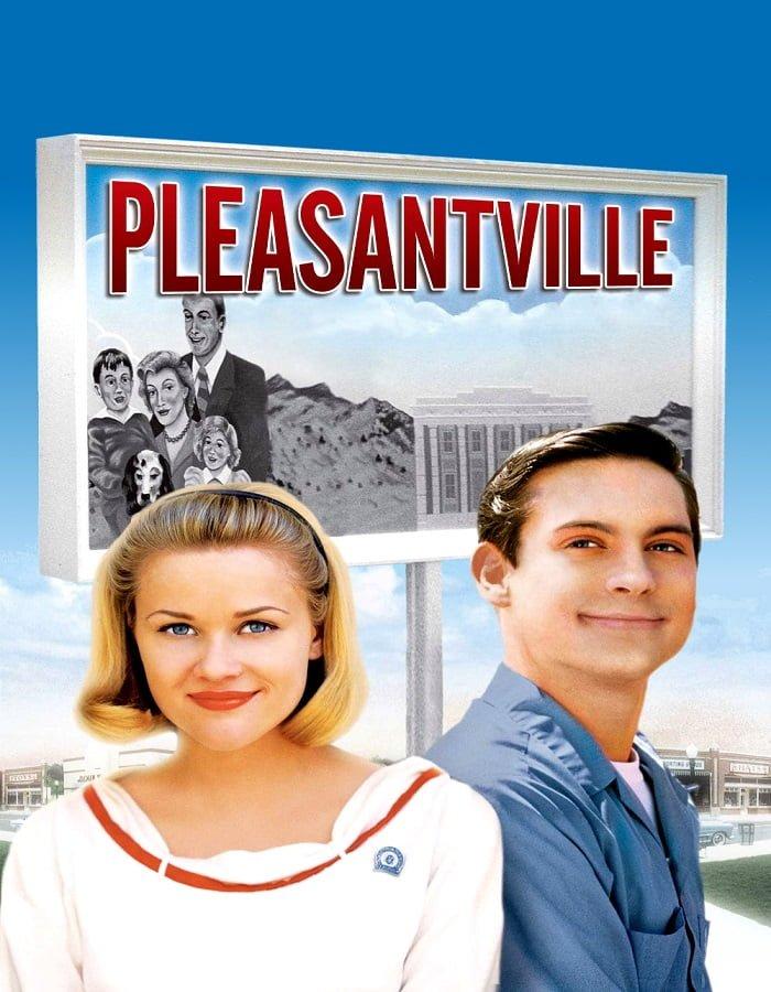 Pleasantville 1998 เมืองรีโมทคนทะลุมิติมหัศจรรย์