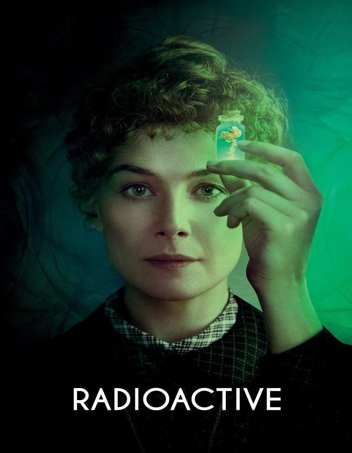 Radioactive 2020 มาดามคูรี ยอดหญิงเรเดียม