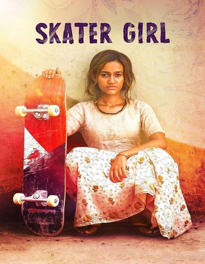 Skater Girl 2021 สเก็ตติดฝันสู่วันใหม่