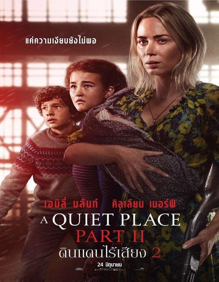 A Quiet Place Part II 2021 ดินแดนไร้เสียง 2