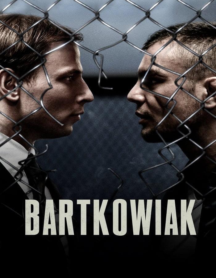 Bartkowiak 2021 บาร์ตโคเวียก แค้นนักสู้
