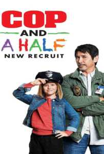 Cop and a Half: New Recruit (2017)