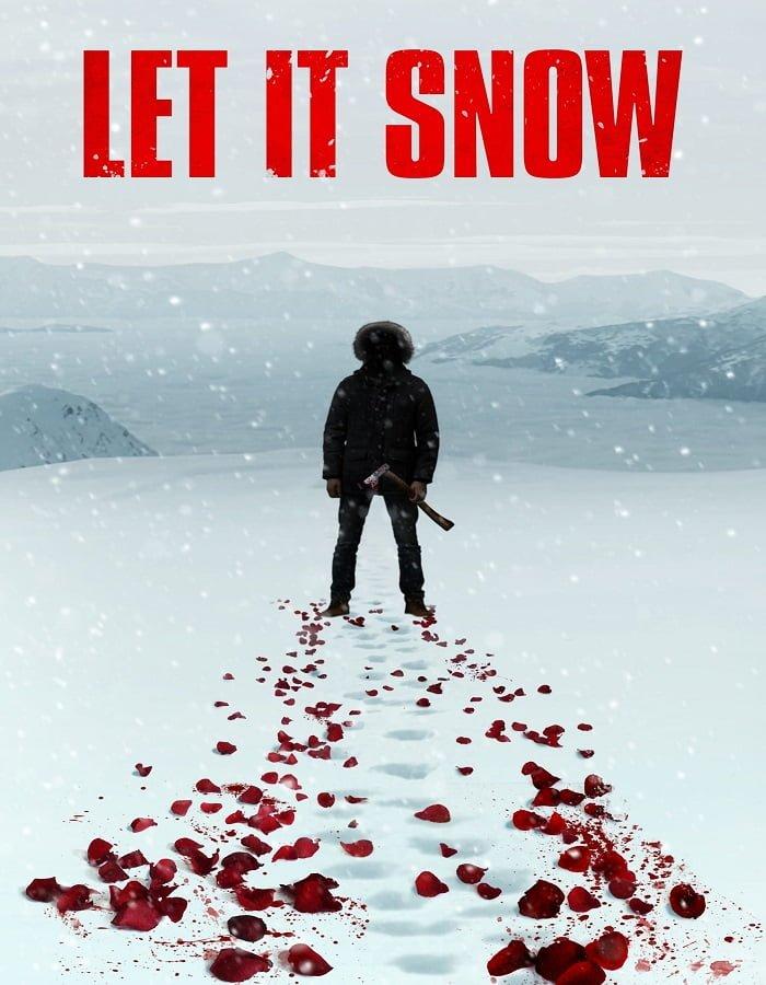 Let It Snow 2020 นรกเยือกแข็ง
