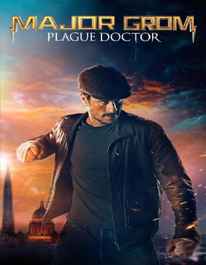 Major Grom Plague Doctor 2021 ฮีโร่ปราบวายร้าย