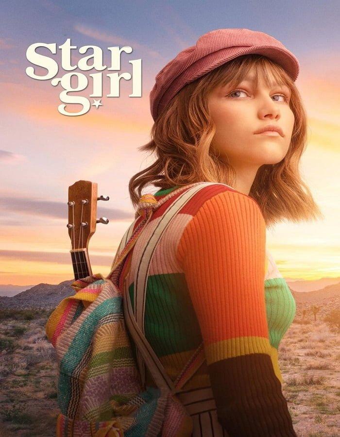 Stargirl 2020 สตาร์เกิร์ล เด็กสาวแห่งปาฏิหาริย์