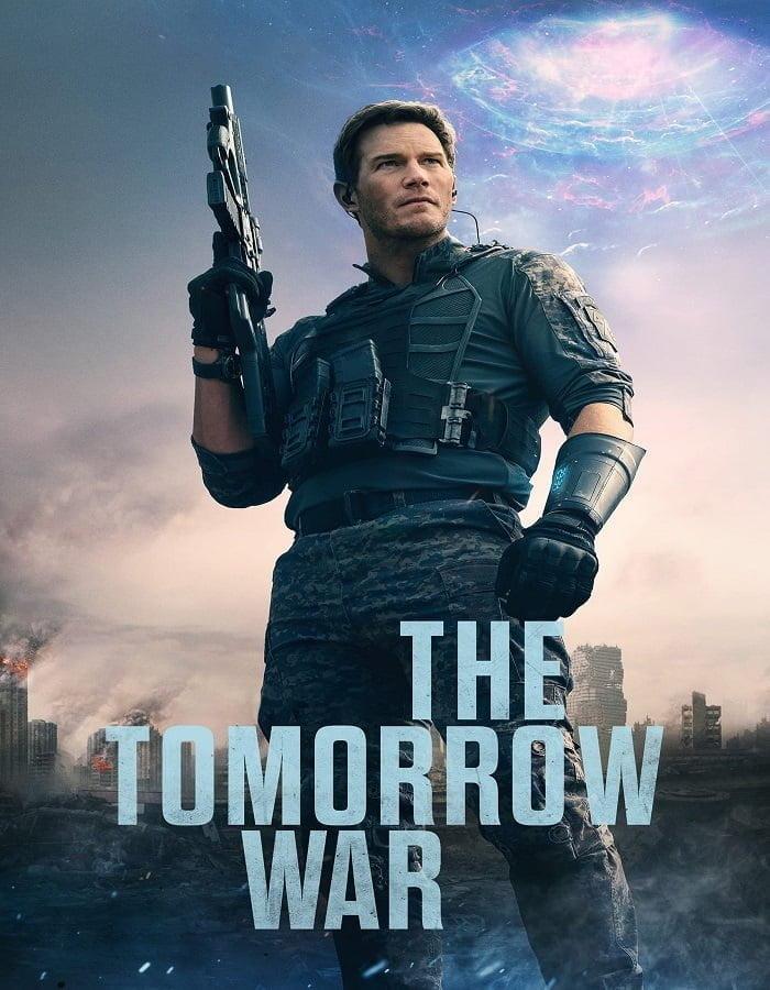 The Tomorrow War 2021 เดอะ ทูมอร์โรว์ วอร์