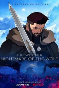 The Witcher: Nightmare of the Wolf (2021) นักล่าจอมอสูร: ตำนานหมาป่า