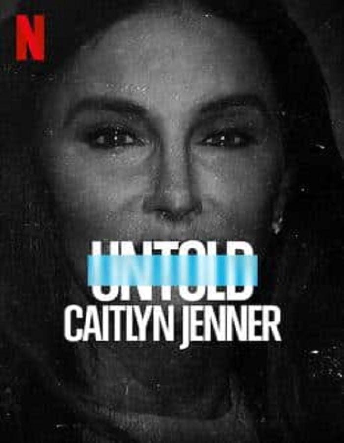 Untold Caitlyn Jenner 2021 เคทลิน เจนเนอร์