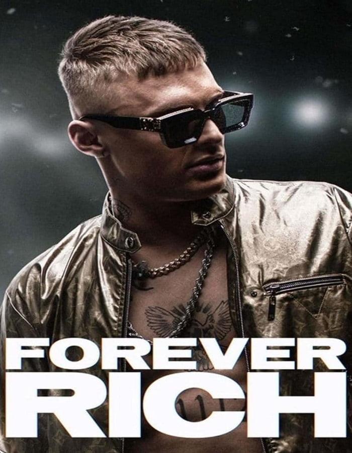 Forever Rich 2021 ฟอร์เอเวอร์ ริช