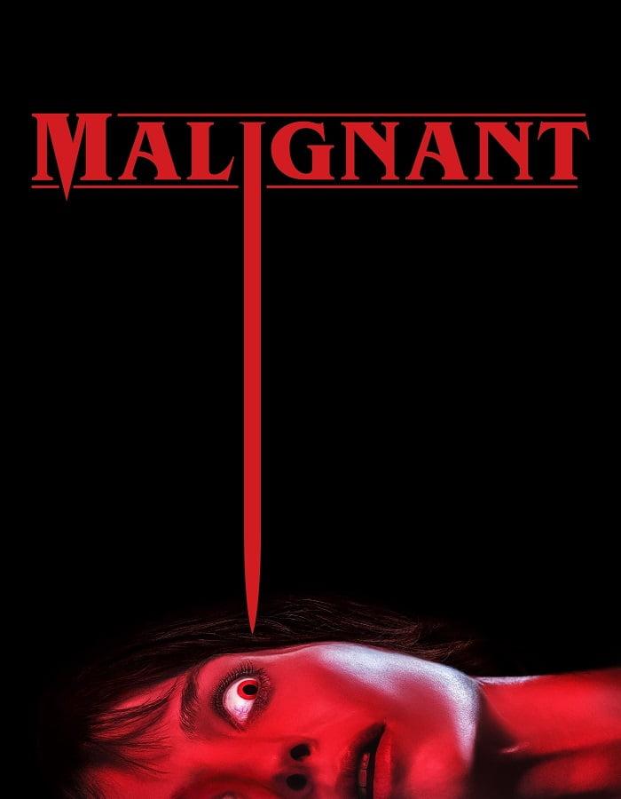 Malignant 2021 มาลิกแนนท์ ชั่วโคตรร้าย